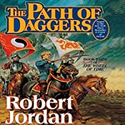 The Path of Daggers: Wheel of Time, Book 8 | Robert Jordan