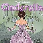 Cinderella: Magic Moment |  ci ci