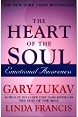 The Heart of the Soul: Emotional Awareness Kindle Edition