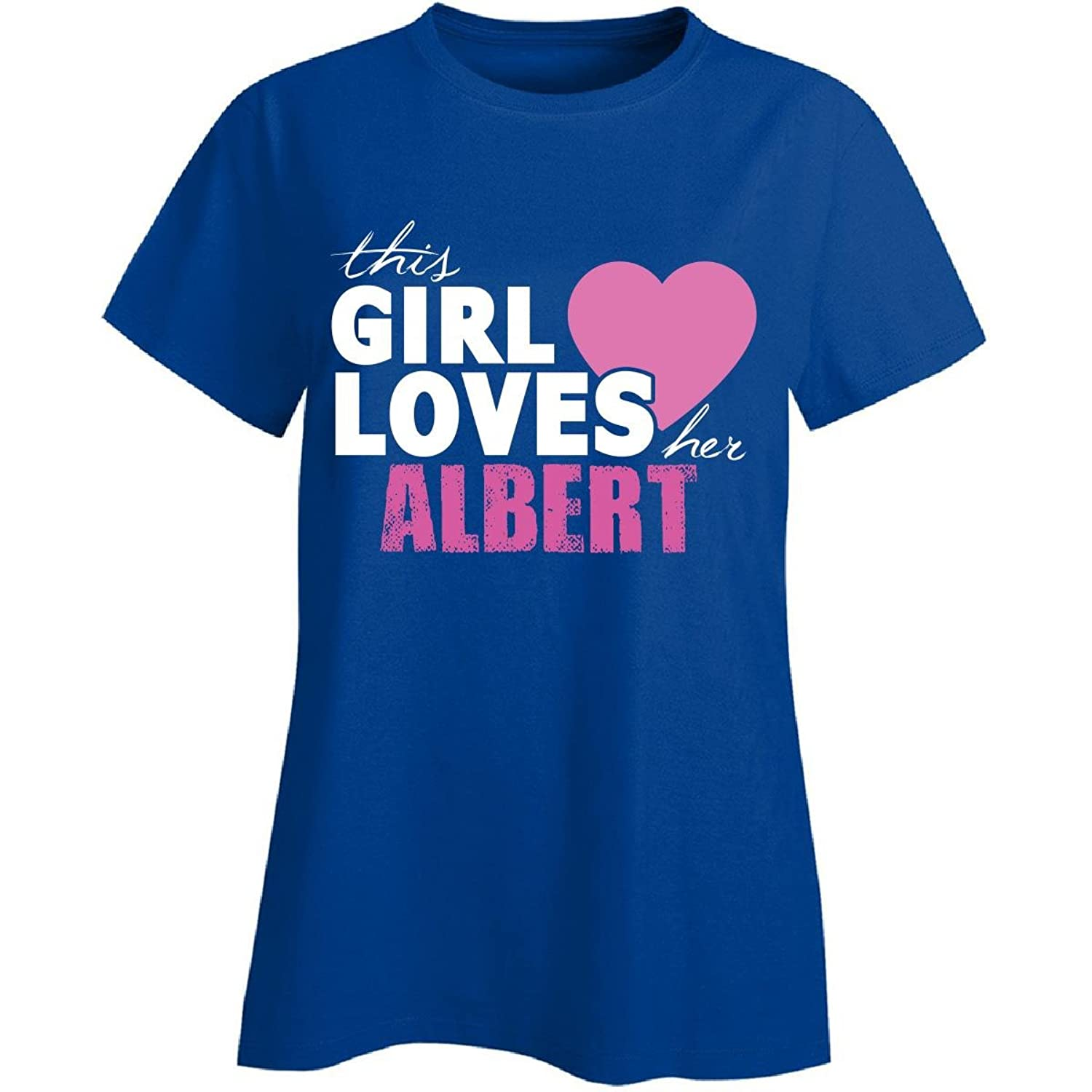 This Girl Loves Her Albert Personal Valentines Gift - Ladies T-shirt