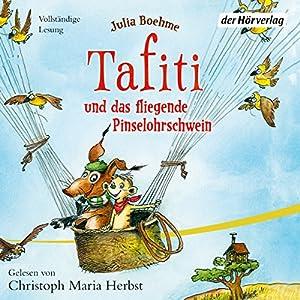 Tafiti und das fliegende Pinselohrschwein (Tafiti 2) Hörbuch