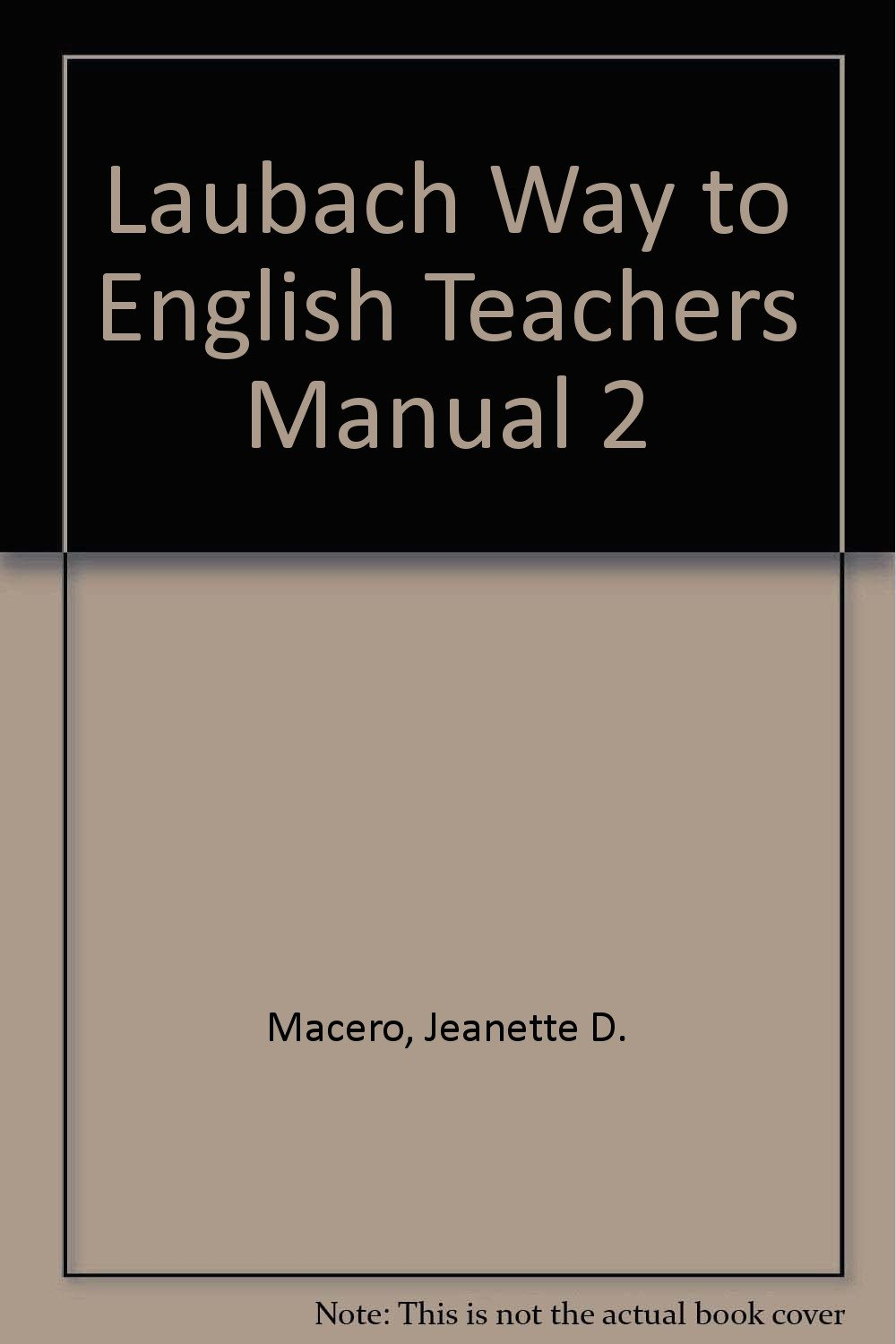 Amazon.com: Laubach Way to English ESL Teacher's Manual for Skill Book 2  (9780883363935): Jeanette D Macero: Books