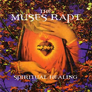 The Muses Rapt - Spiritual Healing - Amazon.com Music  Spiritual