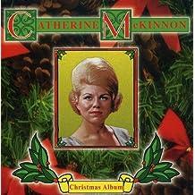 Catherine Mckinnon/ The Christmas Album