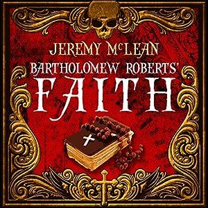 Bartholomew Roberts' Faith Audiobook