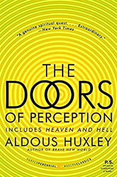 The Doors of Perception and Heaven and Hell by [Huxley, Aldous]