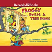 Froggy Builds a Treehouse | Jonathan London