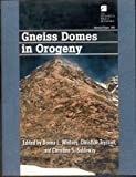 Gneiss Domes in Orogeny, Donna Whitney and Christian Teyssier, 0813723809