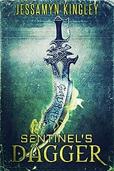 Sentinel's Dagger (D'Vaire, Book 2) by [Kingley, Jessamyn]