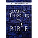Game of Thrones vs. the Bible (Pop Culture and the Bible Book 1)