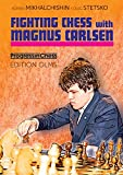 Fighting Chess With Magnus Carlsen (progress In Chess)-Adrian Mikhalchishin Oleg Stetsko