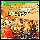 Ravel: Bolero; Rapsodie Espagnole; Pavane; Alborada del Gracioso; Daphnis et Chloe, Suite no. 2