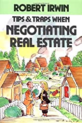 Tips and Traps for Negotiating Better Real Estate Deals