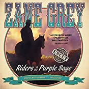 Riders of the Purple Sage: The Restored Edition | Zane Grey