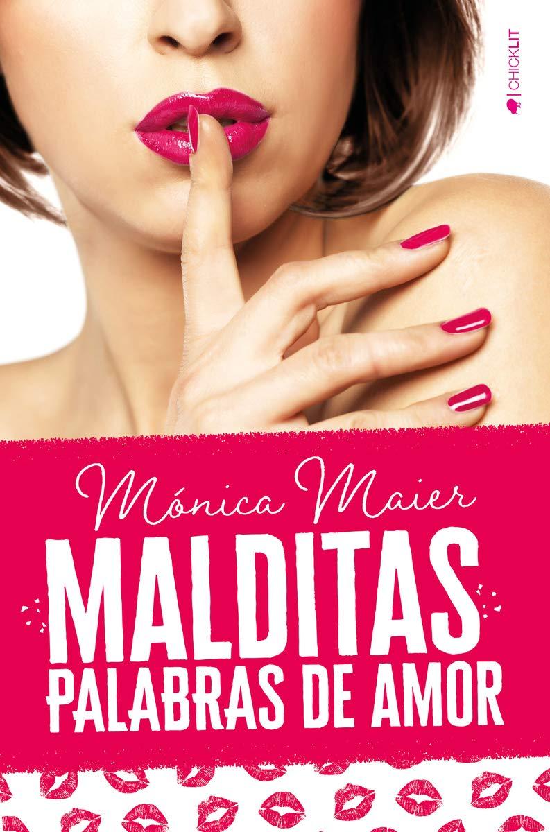 Malditas palabras de amor (ROMANTICA): Amazon.es: Maier, Mónica ...