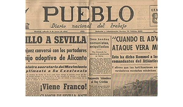 PUEBLO. DIARIO NACIONAL DEL TRABAJO. AÑO V. NUM. 1.187. MADRID, SABADO 6 DE MAYO 1944. (Spanish) Paperback – 1944