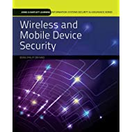 Wireless and Mobile Device Security (Jones & Barlett Learning Information Systems Security & Assurance)