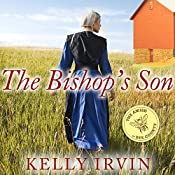 The Bishop's Son: Amish of Bee County Series #2   Kelly Irvin