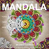 Adult Coloring Book - Mandala: 50 Mandalas Intricately Drawn for Full Immersion (Mandala Therapy) (Volume 1)