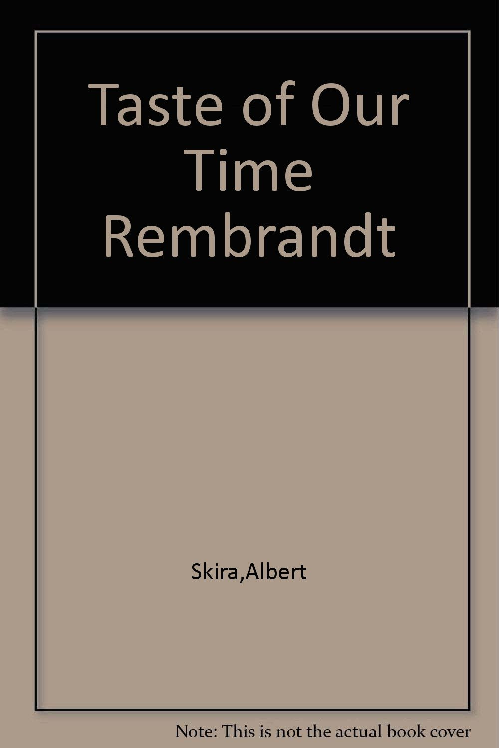 taste of our time rembrandt