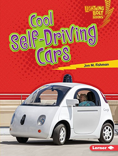 Cool Self-driving Cars (Lightning Bolt Books - Awesome Rides)