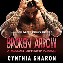 Broken Arrow: My Stepbrother's Keeper, Book 7 Audiobook by Cynthia Sharon Narrated by Carista Andresen