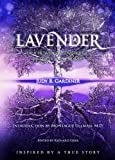 Lavender - an Entwined Adventure in Science and Spirit, Judy Gardiner, 1439271046