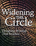 Widening the Circle, Richard Webb and Andrea Lee Schieber, 080664253X