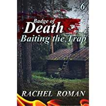 Mystery : Badge of Death - Baiting the Trap: (Mystery, Suspense, Thriller, Suspense Death , Crime,  Thriller) (ADDITIONAL BOOK INCLUDED ) (Suspense Thriller Mystery: Badge of Death)