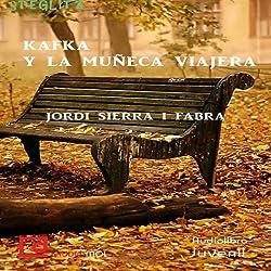 Kafka y la muñeca viajera [Kafka and the Doll Traveler]