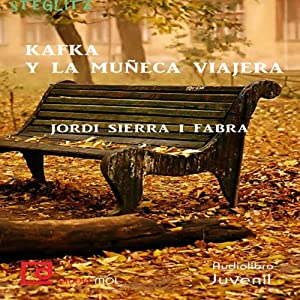 Kafka y la muñeca viajera [Kafka and the Doll Traveler] Audiobook