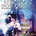 A Man Rides Through: Volume II of Mordant's Need  Hörbuch von Stephen R. Donaldson Gesprochen von: Scott Brick