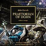 Praetorian of Dorn: The Horus Heresy, Book 39 | John French