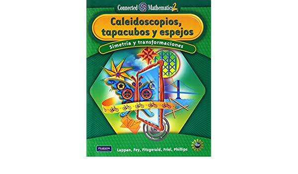 Amazon.com: CONNECTED MATHEMATICS SPANISH GRADE 8 STUDENT EDITION KALEIDOSCOPES, HUBCAPS, AND MIRRORS (9780133661804): PRENTICE HALL: Books