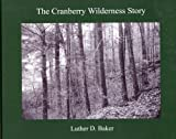 img - for The Cranberry Wilderness Story book / textbook / text book