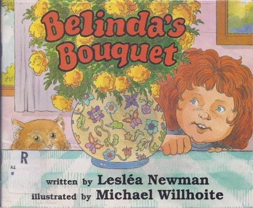 Belindas Bouquet Book By Lesla Newman