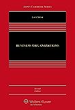 Business Organizations: A Transactional Approach (Aspen Casebook Series)