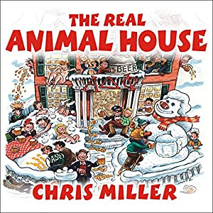 The Real Animal House Audiobook