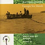 Southern Journey, V. 12: Georgia Sea Islands - Biblical Songs and Spirituals