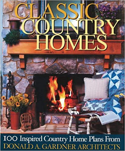 Classic Country Homes: Presenting 100 Inspired Country &