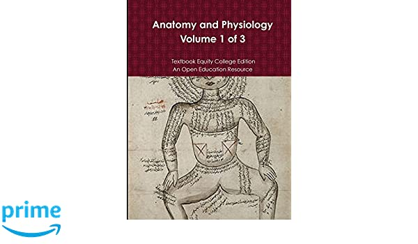 Anatomy and Physiology: Textbook Equity College Edition ...