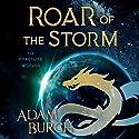 Roar of the Storm Hörbuch von Adam Burch Gesprochen von: Adam Burch