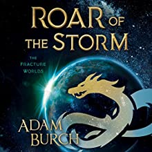 Roar of the Storm Audiobook by Adam Burch Narrated by Adam Burch