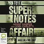 The Supernotes Affair | Agent Kasper,Luigi Carletti