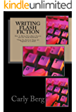 Writing Flash Fiction: How to Write Very Short Stories and Get Them Published