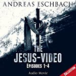 The Jesus-Video: Episodes 1 - 4 (Jesus 1) | Andreas Eschbach