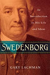 Swedenborg: An Introduction to His Life and Ideas Kindle Edition