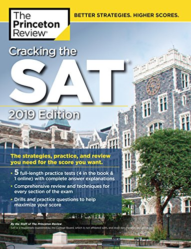 Pdf Teen Cracking the SAT with 5 Practice Tests, 2019 Edition: The Strategies, Practice, and Review You Need for the Score You Want (College Test Preparation)