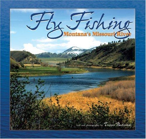 Fly Fishing Montana's Missouri River ()