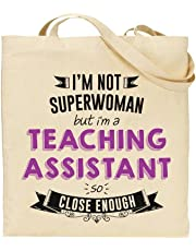 I'm Not Superwoman But I'm a TEACHING ASSISTANT So Close Enough - Teacher Gift - Tote Bag - Shopping Bag - Reusable Bag - Bag For Life - Beach Bag - Totes